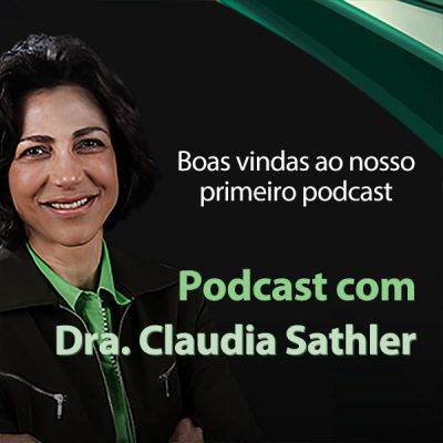 Podcast Dra Claudia sathler